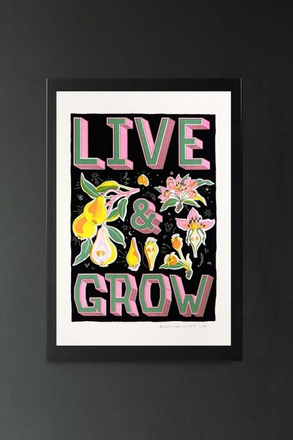 Unframed Limited Edition Live & Grow Screen Print