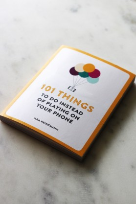 Image of the front cover of the book 101 Things To Do Instead Of Playing On Your Phone