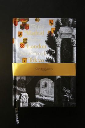 Christian Lacroix Voyage Journal: Paris, Madrid, London, Arles, New York, Tokyo
