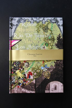 Christian Lacroix Voyage II Journal: Rome, Mumbai, Rio De Janeiro, Mexico & Los Angeles