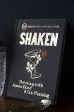 Shaken: Drinking With James Bond & Ian Fleming