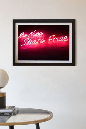 Image of the Framed Be Nice Share Fries Neon Art Print