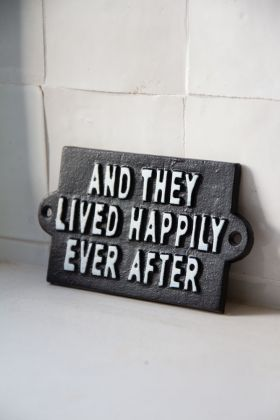 Image of the And They Lived Happily Ever After Metal Sign