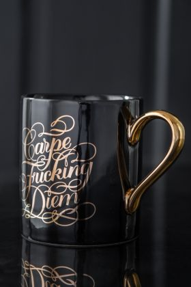 Image of the Carpe Fucking Diem Ceramic Mug