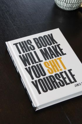This Book Will Make You Shit Yourself