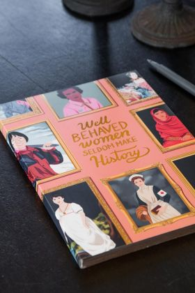 Image of the front of the Well Behaved Women Seldom Make History: Herstory Museum A5 Journal