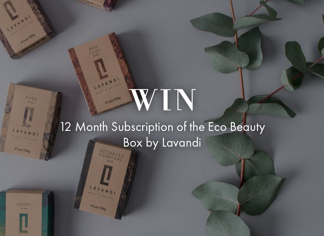 WIN - 12 Month Subscription of the Eco Beauty Box by Lavandi